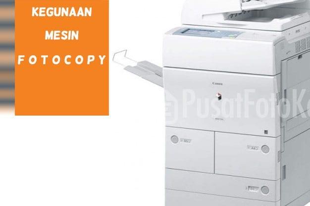 kegunaan mesin fotocopy